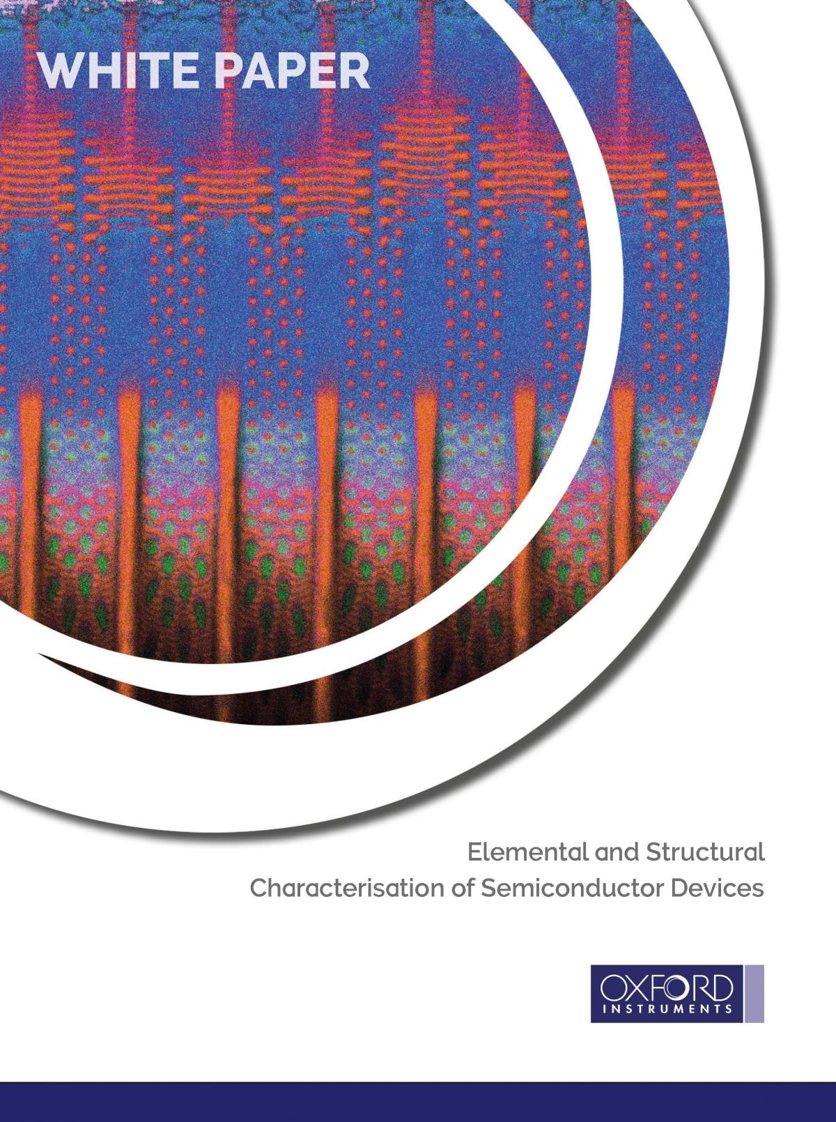 Elemental and Structural Characterisation of Semiconductor Devices Whitepaper
