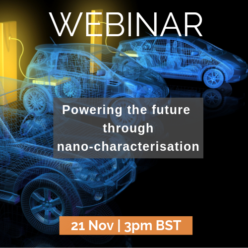 Powering the future through nano-characherisation | 21 Nov