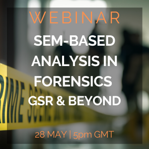 SEM-Based Analysis in forensics GSR and Beyond